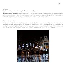 Amsterdam - Een top reisbestemming voor toeristen uit heel Europa