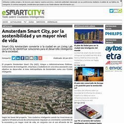Amsterdam Smart City, por la sostenibilidad y un mayor nivel de vida