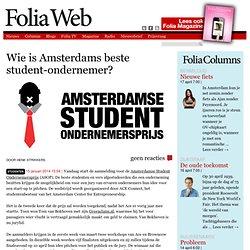 Wie is Amsterdams beste student-ondernemer?