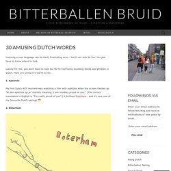 30 Amusing Dutch Words