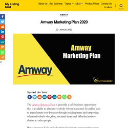 □Amway Marketing Plan 2020 - My Listing Mart