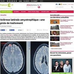 Sclérose latérale amyotrophique : une piste de traitement