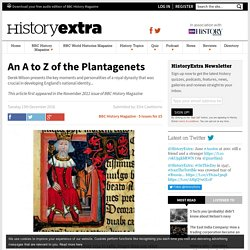 An A to Z of the Plantagenet royal dynasty