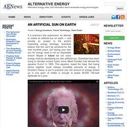 An Artificial Sun on Earth