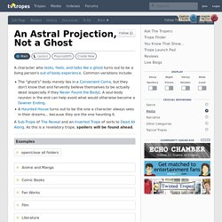 An Astral Projection, Not a Ghost
