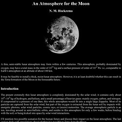 An Atmosphere for the Moon