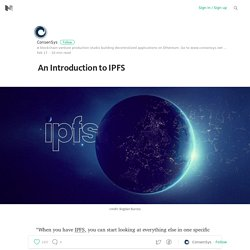 An Introduction to IPFS