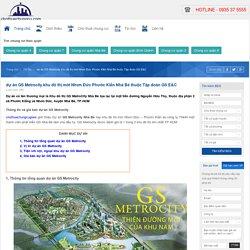 dự án GS Metrocity khu đô thị mới Nhơn Đức Phước Kiến Nhà Bè thuộc Tập đoàn GS E&C
