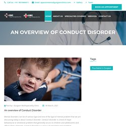 An overview of Conduct Disorder