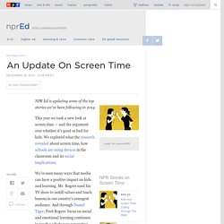 An Update On Screen Time : NPR Ed