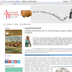 LA BATALLA DE SELASIA, 222 a.C. El fin de Esparta y auge y caída de los aqueos.