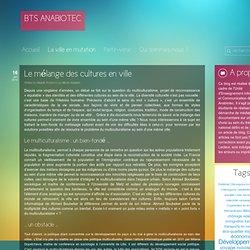 BTS ANABIOTEC – Tout savoir sur le BTSA ANABIOTEC » La ville en mutation
