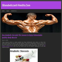 Buy Anabolic Steroids This Season to Enjoy Unbeatable Quality Body Muscle