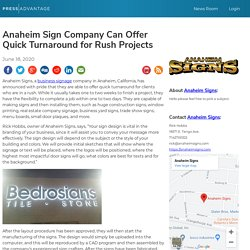 Anaheim Sign Company Can Offer Quick Turnaround for Rush Projects