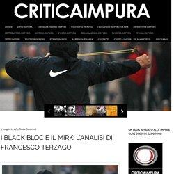 I Black Bloc e il Mirk: l'analisi di Francesco Terzago
