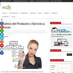 Análisis del Producto o Servicio a Ofrecer