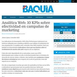 Analítica Web: 10 KPIs sobre efectividad en campañas de marketing - BAQUIA