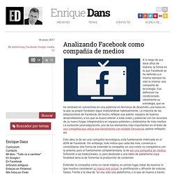 Analizando Facebook como compañía de medios » Enrique Dans