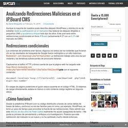 Analizando Redirecciones Maliciosas en el IP.Board CMS