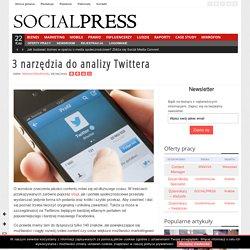 3 narzędzia do analizy Twittera | SOCIALPRESS