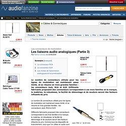 Les liaisons audio analogiques (Partie 3)