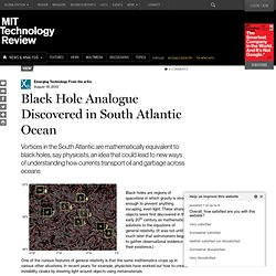 Black Hole Analogue Discovered in South Atlantic Ocean