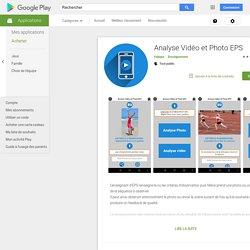 Analyse Vidéo et Photo EPS – Applications sur GooglePlay