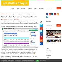 Google Sheets analyse automatiquement vos données