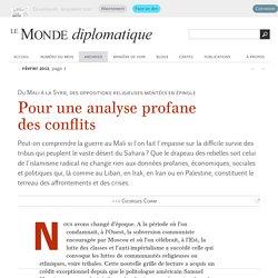 Pour une analyse profane des conflits, par Georges Corm (Le Monde diplomatique, février 2013)