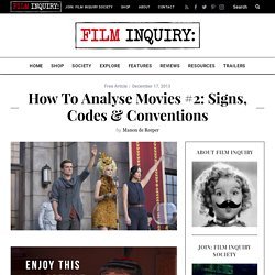 How to Analyse Movies #2: Signs, Codes & Conventions