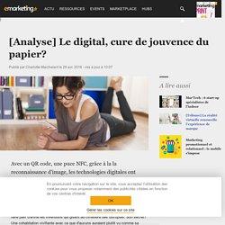 [Analyse] Le digital, cure de jouvence du papier?