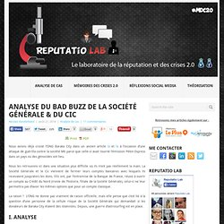 Analyse du bad buzz de la Société Générale & du CiC - Reputatio Lab