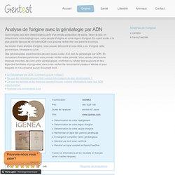 Analyse d'origine génétique avec généalogie par ADN