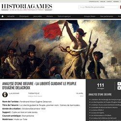 Analyse d'une oeuvre : La Liberté guidant le Peuple d'Eugène Delacroix