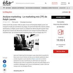 Analyse marketing - Le marketing mix (7P) de Ralph Lauren - blog Etudes-et-analyses.com