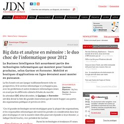 Big data et analyse en mémoire : le duo choc de l'informatique pour 2012 - Journal du Net Solutions