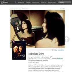 Analyse : Mulholland Drive, un film de David Lynch