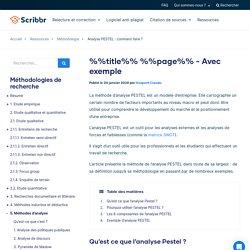 Analyse PESTEL : comment faire ? - Avec exemple