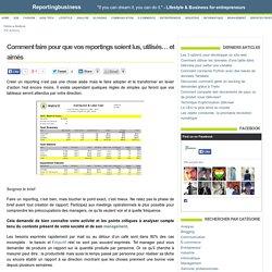 Analyse : Comment faire pour que vos reportings soient lus, utilisés… et aimés