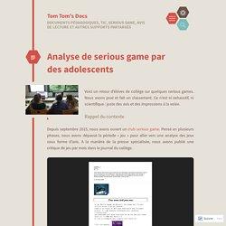 Analyse de serious game par des adolescents
