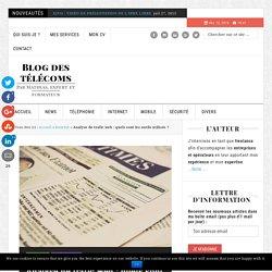Analyse de trafic web : quels sont les outils utilisés