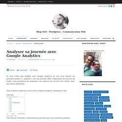 Analyser sa journée avec Google Analytics - Agence Web Cree1site