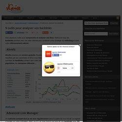 Analyser les backlinks : 8 outils pour voir les liens vers votre site internet