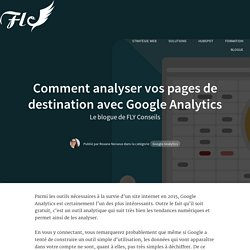 Comment analyser vos pages de destination avec Google Analytics