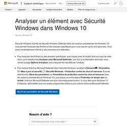 """Analyser un élément avec """"Sécurité Windows"""" dans Windows10"""