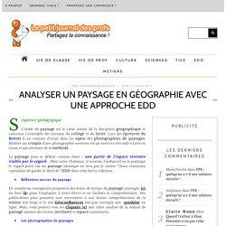 Analyser un paysage en géographie avec une approche EDD