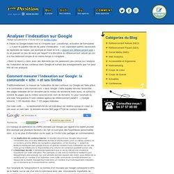 Analyser l'indexation sur Google