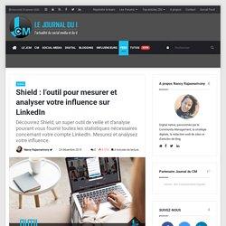 Shield : l'outil pour mesurer et analyser votre influence sur LinkedIn