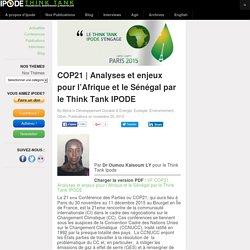 Analyses et enjeux pour l'Afrique et le Sénégal par le Think Tank IPODE – IPODE - Think Tank Panafricain