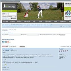 Analyseur de Swing - Exercices, jeux, entraînements et quelques bases du swing de golf : LA TECHNIQUE AU GOLF